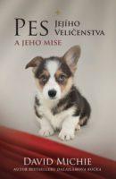 David Michie: Pes Jejího Veličenstva