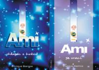 DVOJRECENZE: Enrique Barrios: Ami, chlapec z hvězd, Ami se vrací