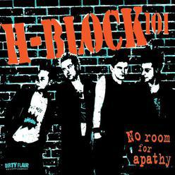 H-Block 101 – No Room For Apathy