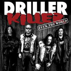 Driller Killer – Fuck The World