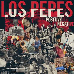 Los Pepes – Positive Negative