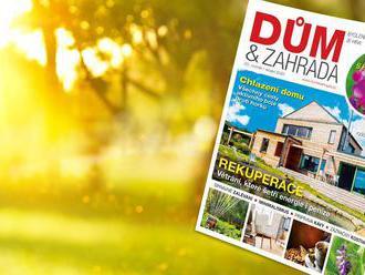 Číslo 8 časopisu Dům&Zahrada už můžete najít na stáncích a v obchodech