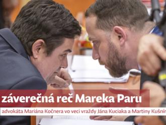 Záverečné reči Kočnera, Zsuzsovej, Szabóa a ich obhajcov: prečo žiadajú oslobodenie