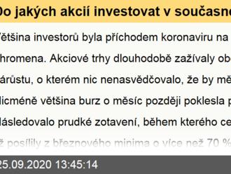 Do jakých akcií investovat v současné situaci?