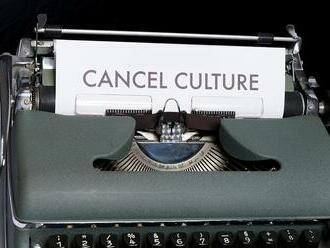 Cancel culture – kultúra vymazania. Normalizácia prichádza zo západu